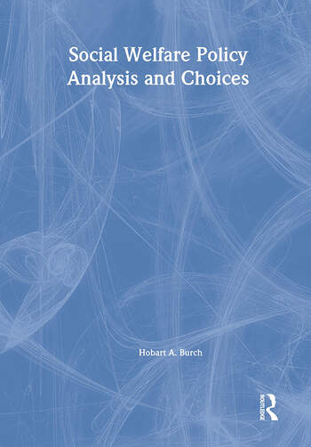 Social Welfare Policy Analysis and Choices book cover