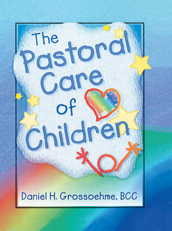 The Pastoral Care of Children book cover