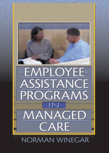 Employee Assistance Programs in Managed Care book cover