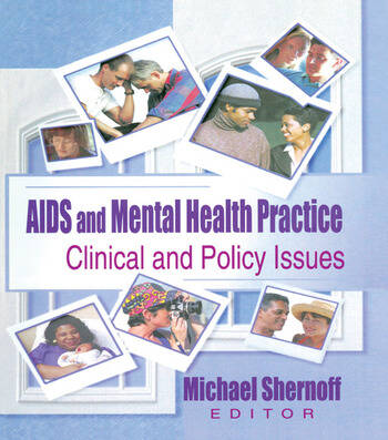 AIDS and Mental Health Practice Clinical and Policy Issues book cover