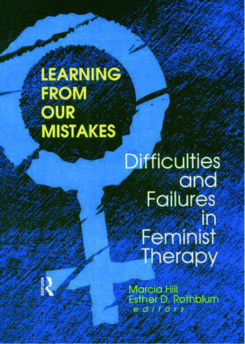 Learning from Our Mistakes Difficulties and Failures in Feminist Therapy book cover