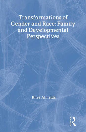 Transformations of Gender and Race Family and Developmental Perspectives book cover