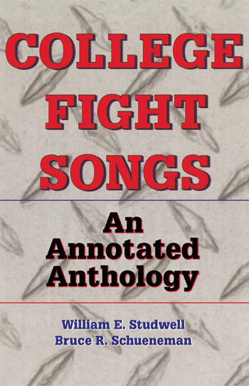 College Fight Songs An Annotated Anthology book cover