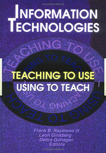 Information Technologies Teaching to Use—Using to Teach book cover
