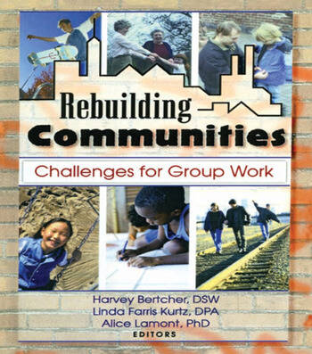 Rebuilding Communities Challenges for Group Work book cover