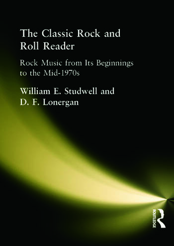 The Classic Rock and Roll Reader Rock Music from Its Beginnings to the Mid-1970s book cover
