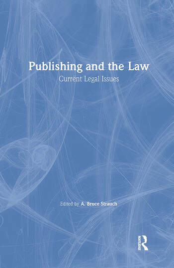 Publishing and the Law Current Legal Issues book cover