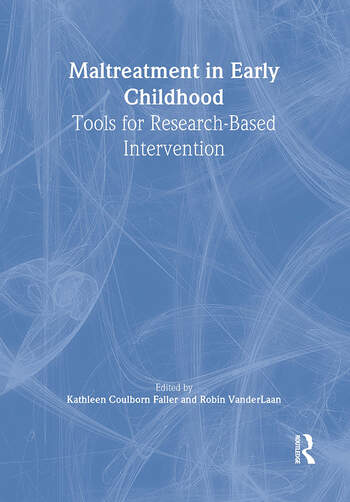 Maltreatment in Early Childhood Tools for Research-Based Intervention book cover