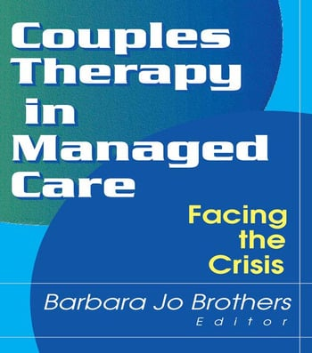 Couples Therapy in Managed Care Facing the Crisis book cover