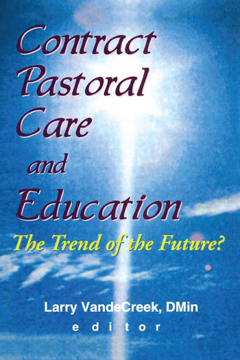 Contract Pastoral Care and Education The Trend of the Future? book cover