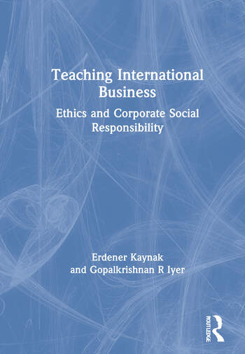Teaching International Business Ethics and Corporate Social Responsibility book cover