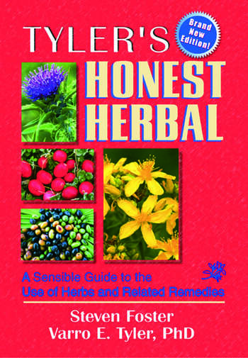 Tyler's Honest Herbal A Sensible Guide to the Use of Herbs and Related Remedies book cover