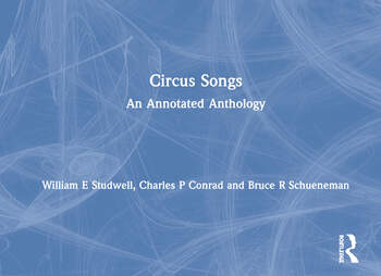 Circus Songs An Annotated Anthology book cover