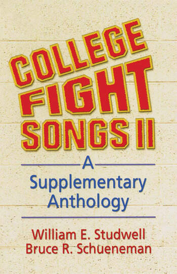 College Fight Songs II A Supplementary Anthology book cover