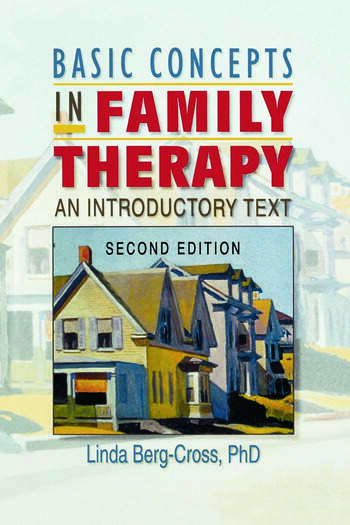 Basic Concepts in Family Therapy An Introductory Text, Second Edition book cover