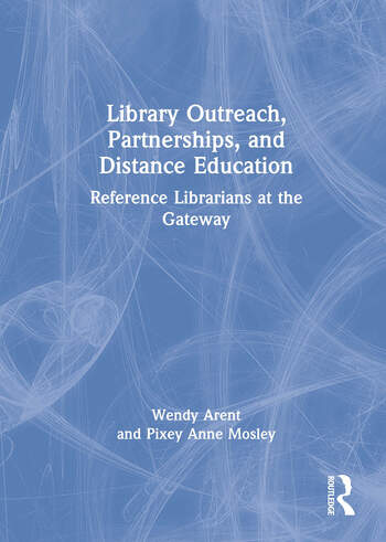 Library Outreach, Partnerships, and Distance Education Reference Librarians at the Gateway book cover