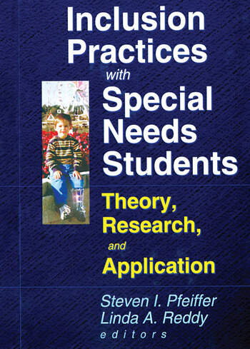Inclusion Practices with Special Needs Students Education, Training, and Application book cover