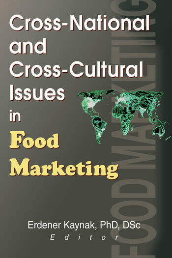 Cross-National and Cross-Cultural Issues in Food Marketing book cover