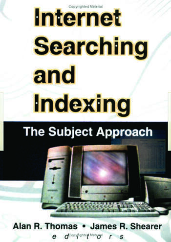Internet Searching and Indexing The Subject Approach book cover