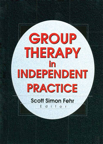 Group Therapy In Independent Practice book cover