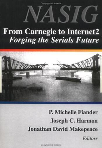 From Carnegie to Internet2 Forging the Serial's Future book cover