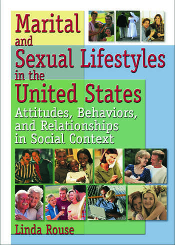Marital and Sexual Lifestyles in the United States Attitudes, Behaviors, and Relationships in Social Context book cover