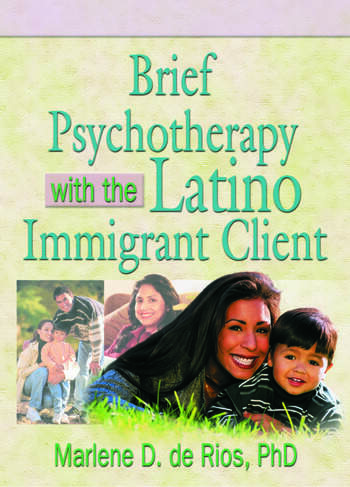 Brief Psychotherapy with the Latino Immigrant Client book cover