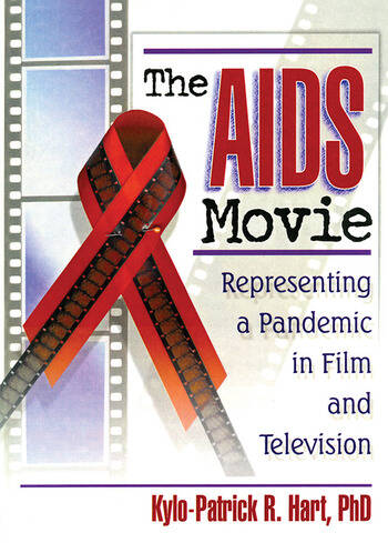The AIDS Movie Representing a Pandemic in Film and Television book cover