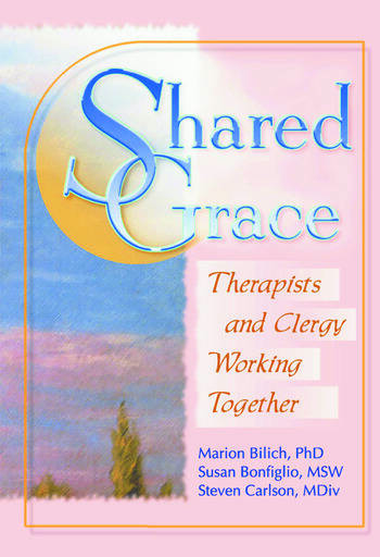 Shared Grace Therapists and Clergy Working Together book cover