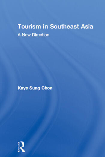 Tourism in Southeast Asia A New Direction book cover
