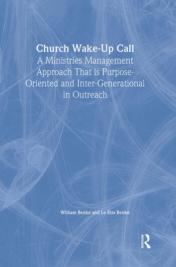 Church Wake-Up Call A Ministries Management Approach That is Purpose-Oriented and Inter-Generational in Outreach book cover