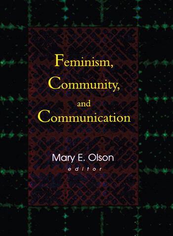 Feminism, Community, and Communication book cover