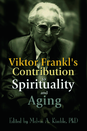 Viktor Frankl's Contribution to Spirituality and Aging book cover