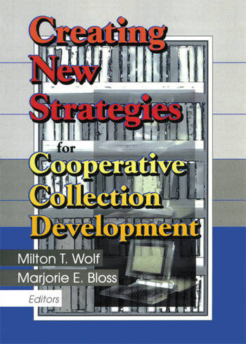 Creating New Strategies for Cooperative Collection Development book cover