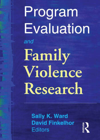 Program Evaluation and Family Violence Research book cover