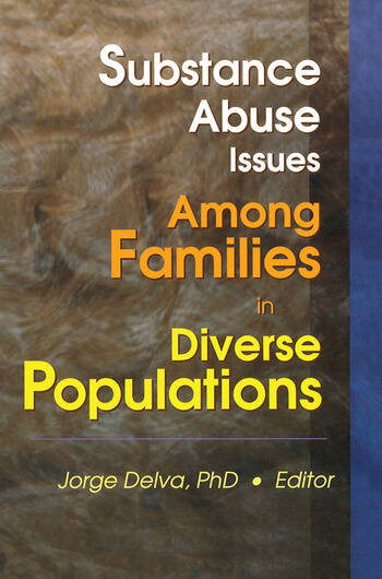 Substance Abuse Issues Among Families in Diverse Populations book cover