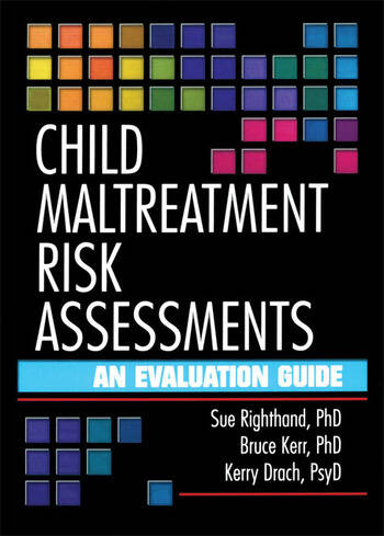 Child Maltreatment Risk Assessments An Evaluation Guide book cover