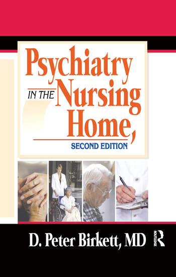 Psychiatry in the Nursing Home book cover