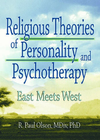 Religious Theories of Personality and Psychotherapy East Meets West book cover