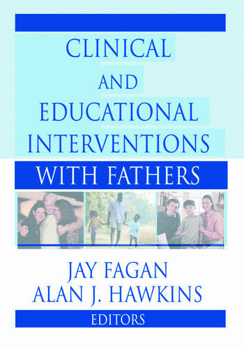 Clinical and Educational Interventions with Fathers book cover