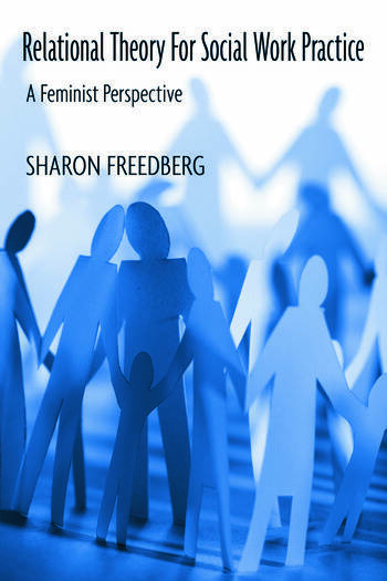 Relational Theory for Social Work Practice A Feminist Perspective book cover