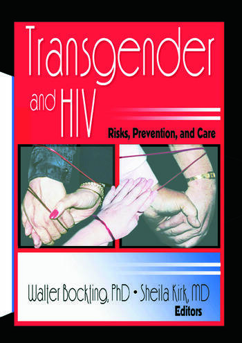 Transgender and HIV Risks, Prevention, and Care book cover