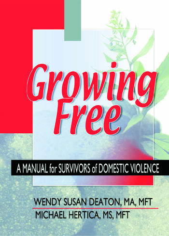 Growing Free A Manual for Survivors of Domestic Violence book cover