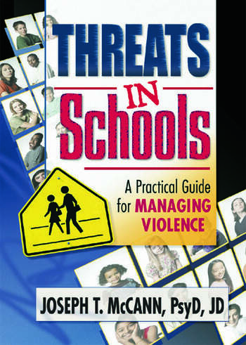 Threats in Schools A Practical Guide for Managing Violence book cover