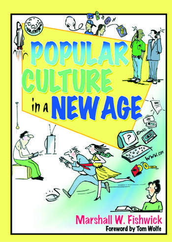 Popular Culture in a New Age book cover