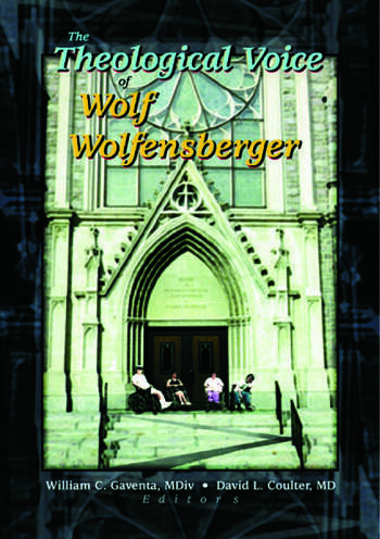 The Theological Voice of Wolf Wolfensberger book cover