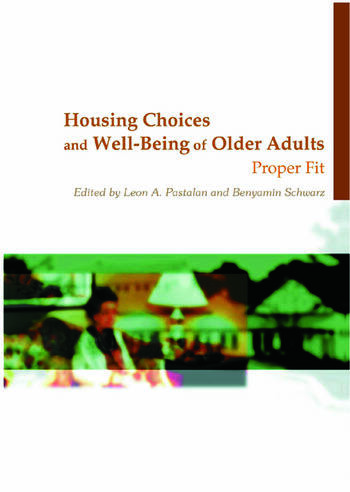 Housing Choices and Well-Being of Older Adults Proper Fit book cover