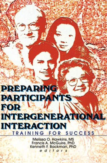Preparing Participants for Intergenerational Interaction Training for Success book cover