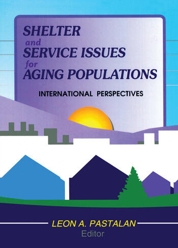 Shelter and Service Issues for Aging Populations International Perspectives book cover