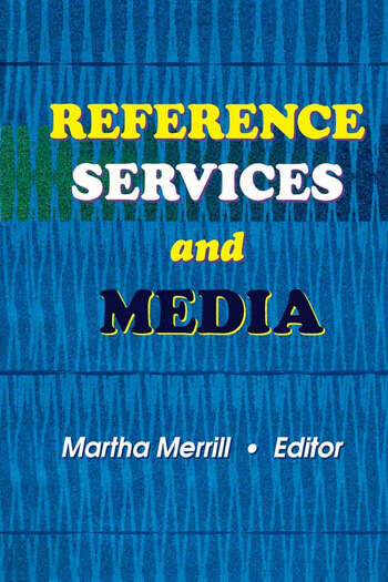 Reference Services and Media book cover